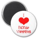 I Love (heart) Blonde Vampires 2 Inch Round Magnet
