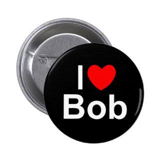 I Love (Heart) Bob Pinback Buttons