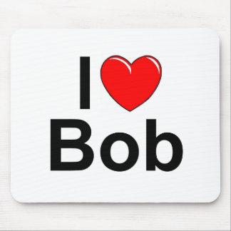 I Love (Heart) Bob Mousepads