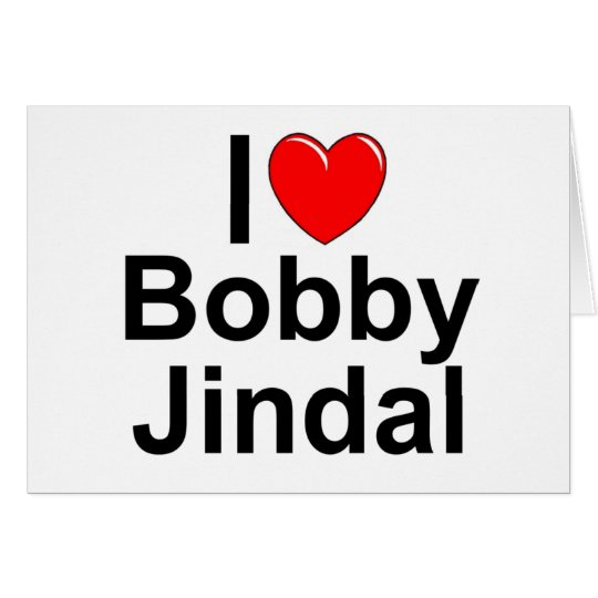 I Love (Heart) Bobby Jindal Card
