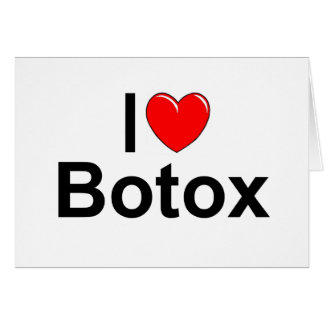 I Love (Heart) Botox Card