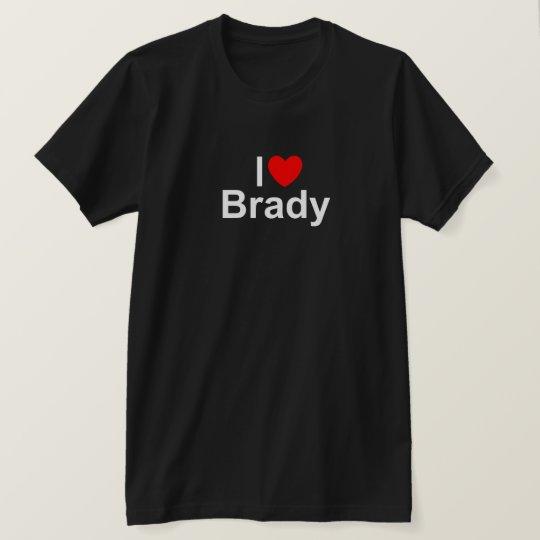 I Love (Heart) Brady T-Shirt