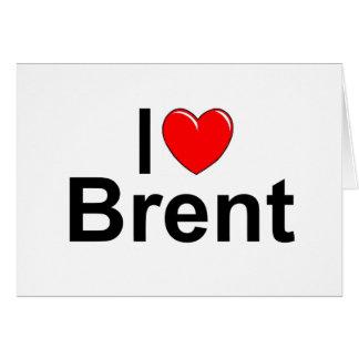 I Love (Heart) Brent Card