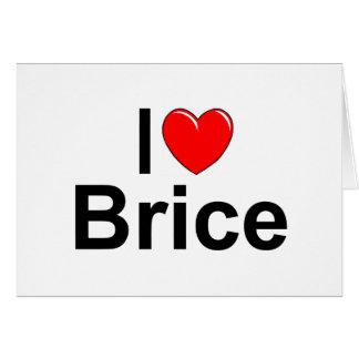 I Love (Heart) Brice Card