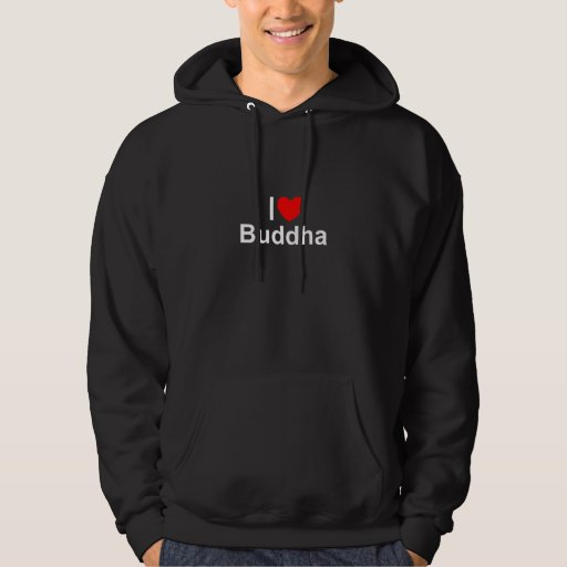 I Love (Heart) Buddha Hoodie