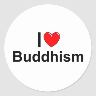 I Love (Heart) Buddhism Classic Round Sticker