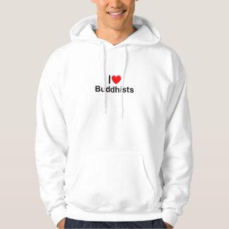 I Love (Heart) Buddhists Hoodie