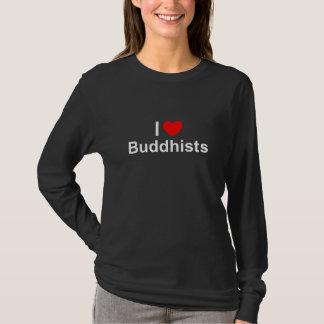 I Love (Heart) Buddhists T-Shirt