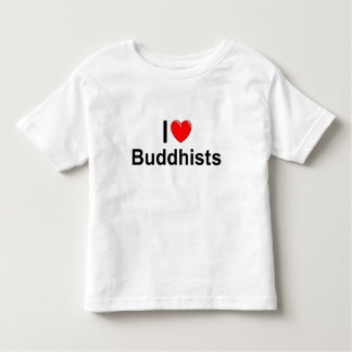 I Love (Heart) Buddhists Toddler T-shirt