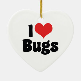 I Love Heart Bugs - Insects Entomologist Ceramic Ornament