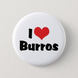 I Love Heart Burros Pinback Button
