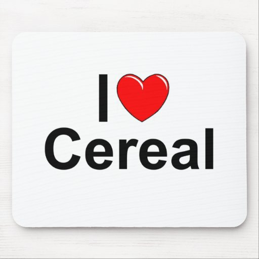 I Love (Heart) Cereal Mouse Pad