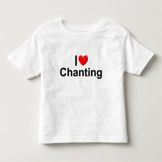 I Love (Heart) Chanting Toddler T-shirt