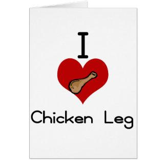 I love-heart chicken legs card