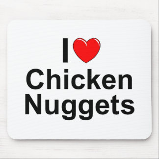 I Love (Heart) Chicken Nuggets Mousepads