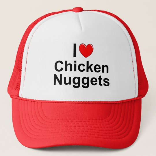 I Love (Heart) Chicken Nuggets Trucker Hat