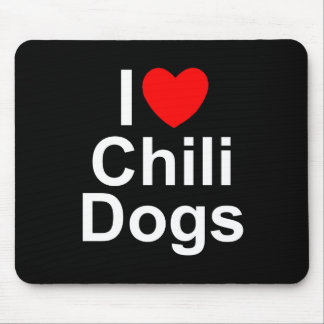 I Love (Heart) Chili Dogs Mouse Pad