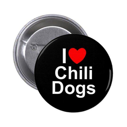 I Love (Heart) Chili Dogs Pinback Button