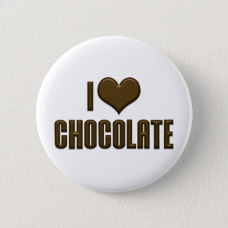 I Love Heart Chocolate - Candy Lover Button