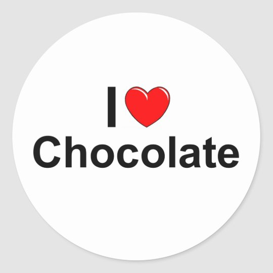 I Love (Heart) Chocolate Classic Round Sticker