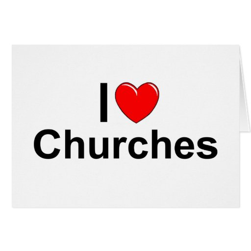 I Love (Heart) Churches Cards