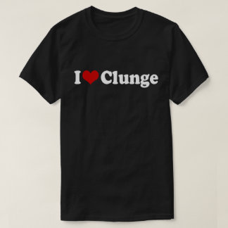 I LOVE {HEART} CLUNGE T-Shirt
