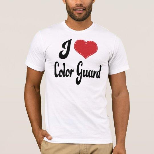 I Love (Heart) Color Guard T-Shirt