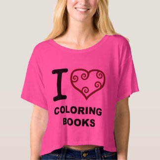 I Love (Heart) Coloring Books T-Shirt for Adults
