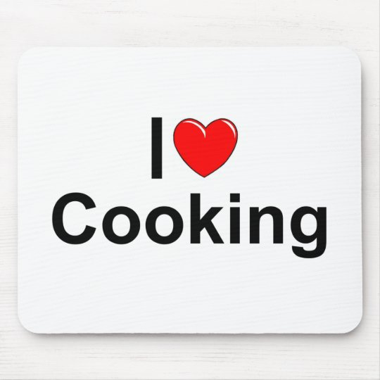 I Love (Heart) Cooking Mouse Pad