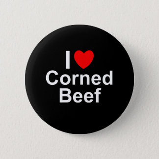 I Love Heart Corned Beef Button