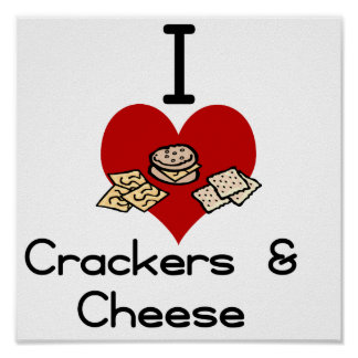 I love-heart crackers & Cheese Poster
