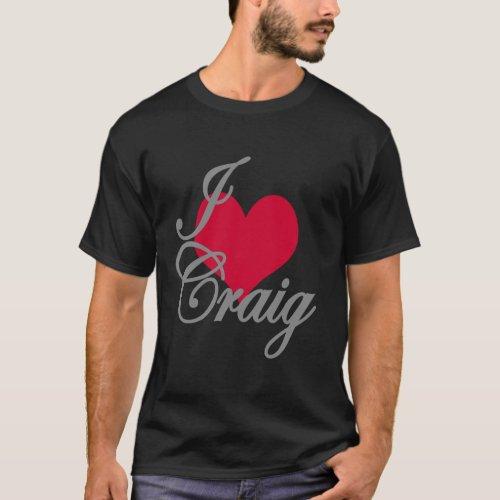 I Love Heart Craig Dark T_Shirt