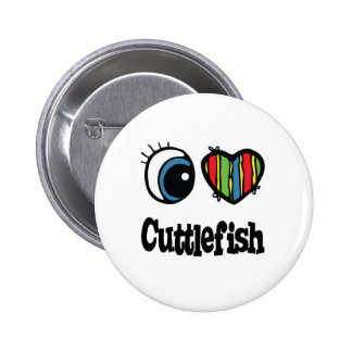 I Love (Heart) Cuttlefish Pinback Button