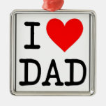 I Love (Heart) Dad Ornament