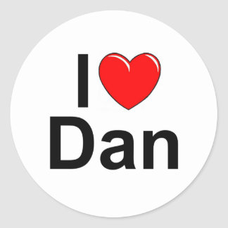 I Love (Heart) Dan Classic Round Sticker