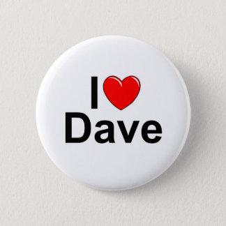 I Love (Heart) Dave Button