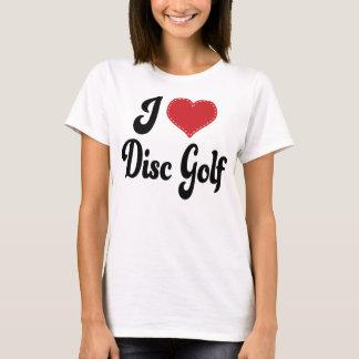 I Love (Heart) Disc Golf T-Shirt