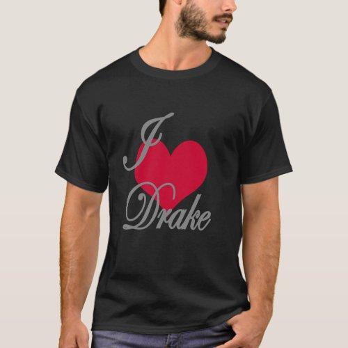 I Love Heart Drake Dark T_Shirt