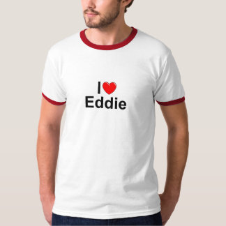 I Love (Heart) Eddie T Shirt
