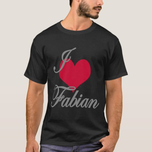 I Love Heart Fabian Dark T_Shirt
