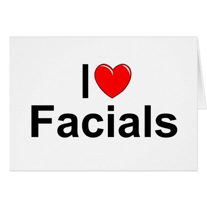 I Love (Heart) Facials Card