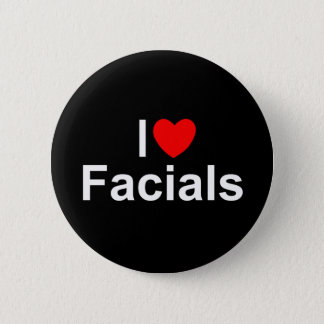 I Love (Heart) Facials Pinback Button