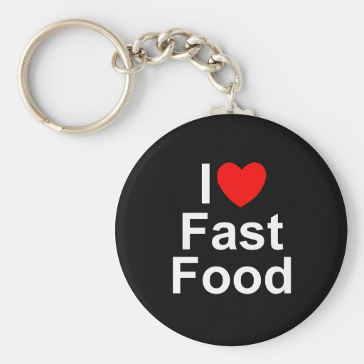 I Love (Heart) Fast Food Key Chains