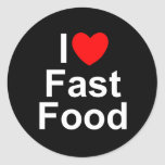 I Love (Heart) Fast Food Round Stickers