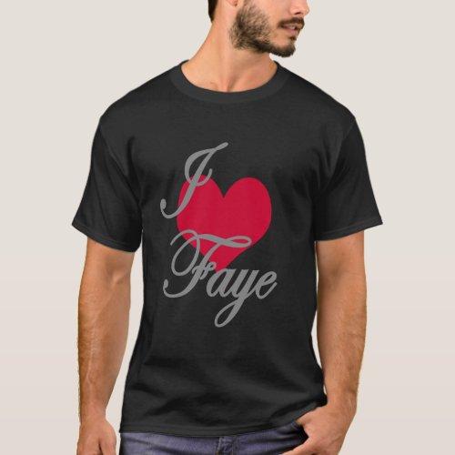 I Love Heart Faye Dark T_Shirt