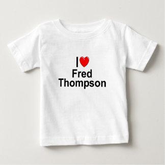 I Love (Heart) Fred Thompson Baby T-Shirt