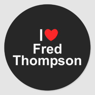 I Love (Heart) Fred Thompson Classic Round Sticker