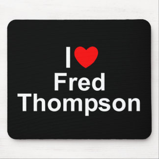 I Love (Heart) Fred Thompson Mouse Pad