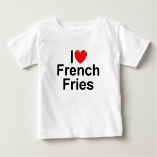 I Love (Heart) French Fries Baby T-Shirt