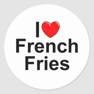 I Love (Heart) French Fries Classic Round Sticker